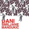 Dani Smiljane Mandukić treći put u Beogradu