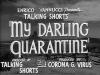 "ONLINE FESTIVAL KRATKOG FILMA ""MY DARLING QUARANTINE"""
