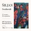 Samostalna izložba slika, radova na papiru i objekata Joškina Šiljana